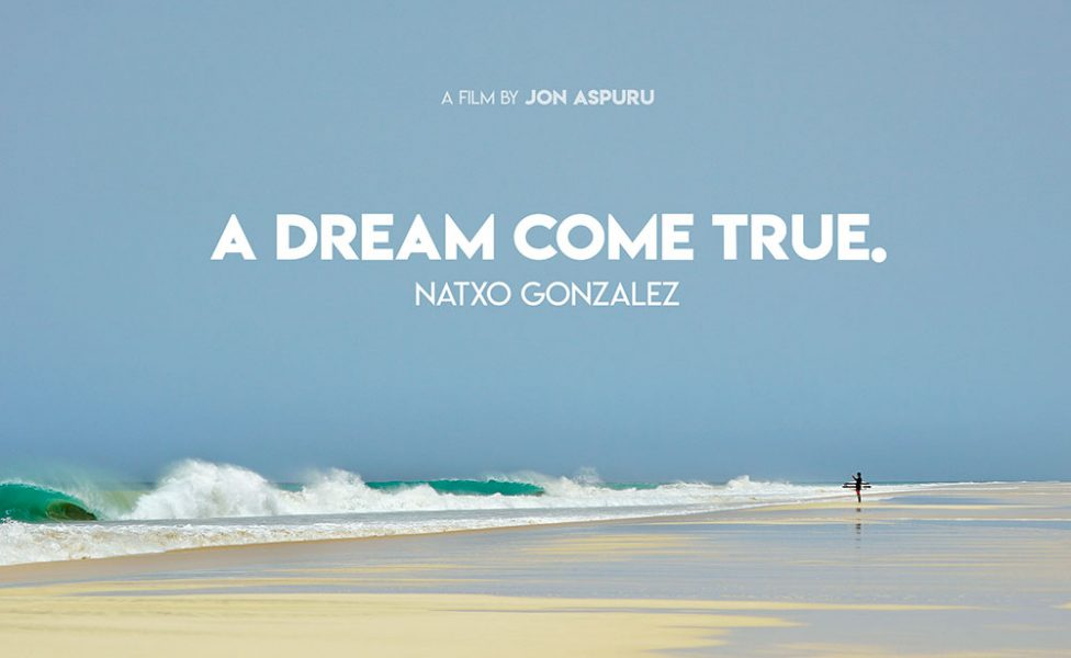 Natxo Gonzalez - A Dream Come True