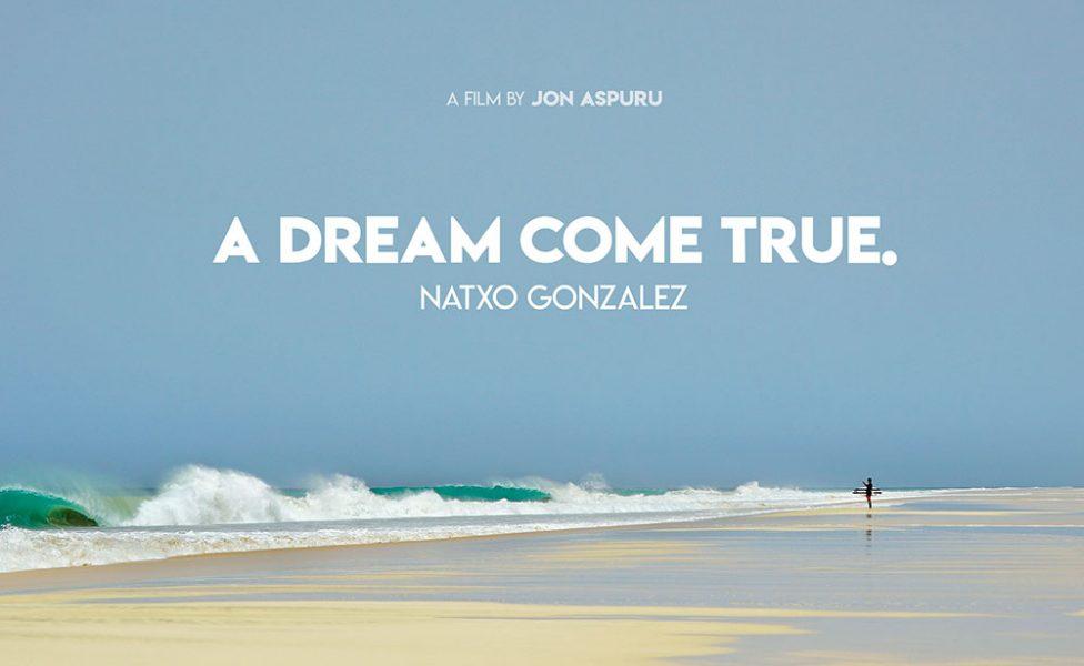 Natxo Gonzalez - A Dream Come True